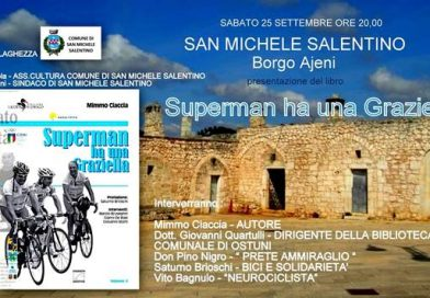 """San Michele Salentino (Br).PRESENTAZIONE DEL LIBRO """"SUPERMAN HA UNA GRAZIELLA"""""""